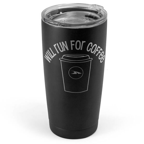 Running 20 oz. Double Insulated Tumbler - Will Run for Coffee