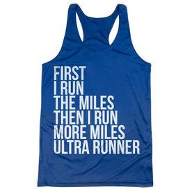 Women's Racerback Performance Tank Top - Then I Run More Miles Ultra Runner