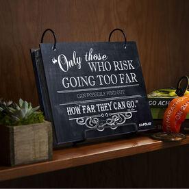 BibFOLIO® Race Bib Album - Only Those Who Risk Going Too Far Chalkboard