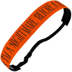 Running Juliband No-Slip Headband - I'm A Nightmare Before A Run