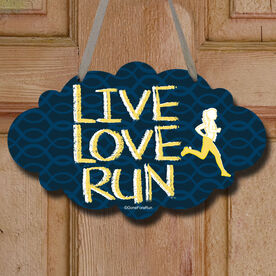 Live Love Run Decorative Cloud Sign