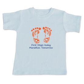 First Steps Today. Marathon Tomorrow Baby T-shirt