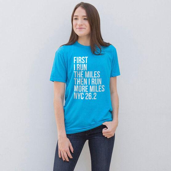 Running Short Sleeve T-Shirt - Then I Run More Miles NYC 26.2
