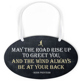 Running Oval Sign - May The Road Rise Up To Greet You