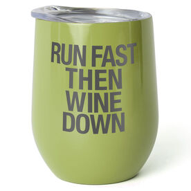 Running Stainless Steel Wine Tumbler - Run Fast Then Wine Down