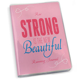 GoneForaRun Running Journal - Strong Is The New Beautiful