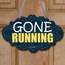 Gone Running Decorative Cloud Sign