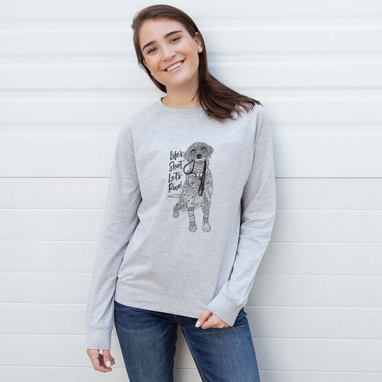 Running Raglan Crew Neck Sweatshirt - Life's Short. Let's Run!