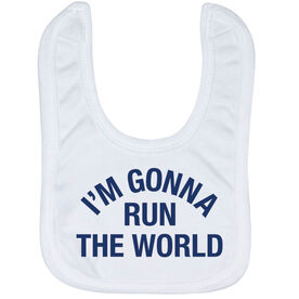 Running Baby Bib - I'm Gonna Run The World