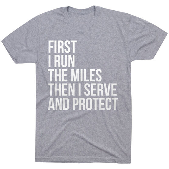 Running Short Sleeve T-Shirt - Then I Serve And Protect