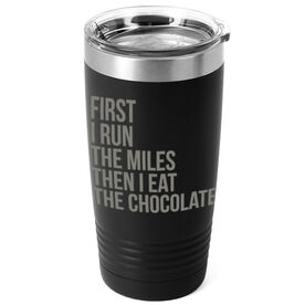 Running 20oz. Double Insulated Tumbler - Then I Eat The Chocolate