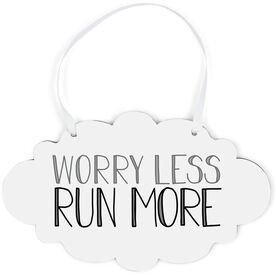 Running Cloud Sign - Worry Less Run More