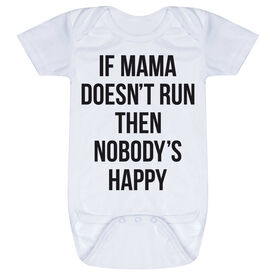 Running Baby One-Piece - If Mama Doesn't Run