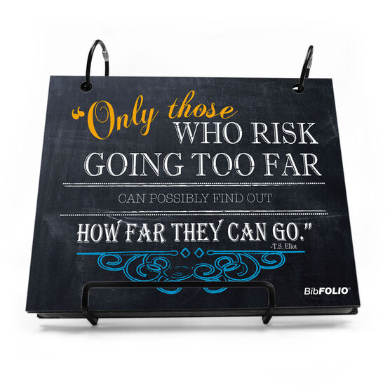 BibFOLIO® Race Bib Album - Only Those Who Risk Going Too Far Chalkboard