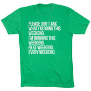 Running Short Sleeve T-Shirt - All Weekend Running