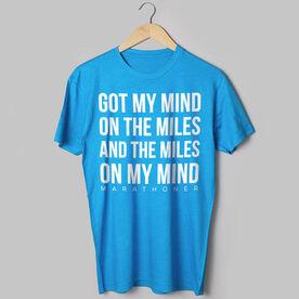 Running Short Sleeve T-Shirt - I Got My Mind On The Miles