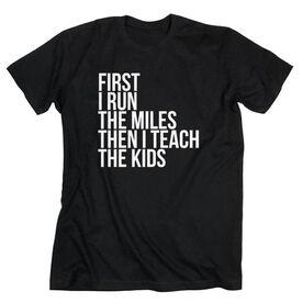 Running Short Sleeve T-Shirt - Then I Teach The Kids