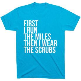 Running Short Sleeve T-Shirt - Then I Wear The Scrubs