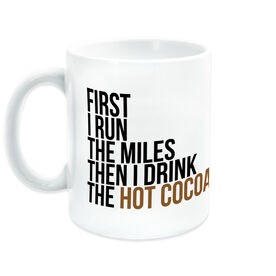 Running Coffee Mug - Then I Drink The Hot Cocoa