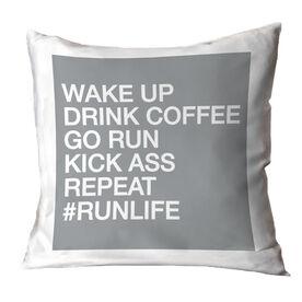 Running Throw Pillow - Wake Up Drink Coffee Go Run #runlife
