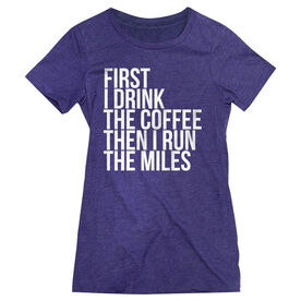 Women's Everyday Runners Tee - Then I Run The Miles