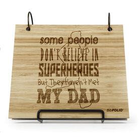 Engraved Bamboo Wood BibFOLIO® Race Bib Album - Some People Don't Believe In Superheroes