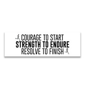 "Running 12.5"" X 4"" Removable Wall Tile - Courage To Start Strength To Endure Resolve To Finish"