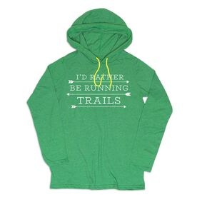 Women's Running Lightweight Hoodie - I'd Rather Be Running Trails