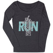 Women's Scoop Neck Long Sleeve Runners Tee She Believed She Could So She Did 26.2
