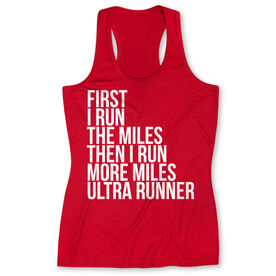 Women's Performance Tank Top - Then I Run More Miles Ultra Runner