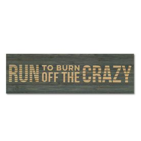 """Running 12.5"""" X 4"""" Printed Bamboo Removable Wall Tile - Run To Burn Off The Crazy"""