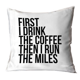 Running Throw Pillow - Then I Run The Miles