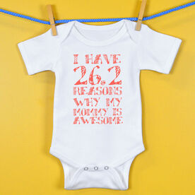 Baby One-Piece I have 26.2 Reasons Why Mommy Is Awesome
