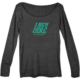 Women's Runner Scoop Neck Long Sleeve Tee I Run Like A Girl...Try and Keep Up