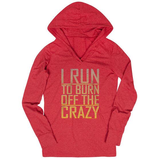 Women's Running Lightweight Performance Hoodie I Run To Burn Off The Crazy