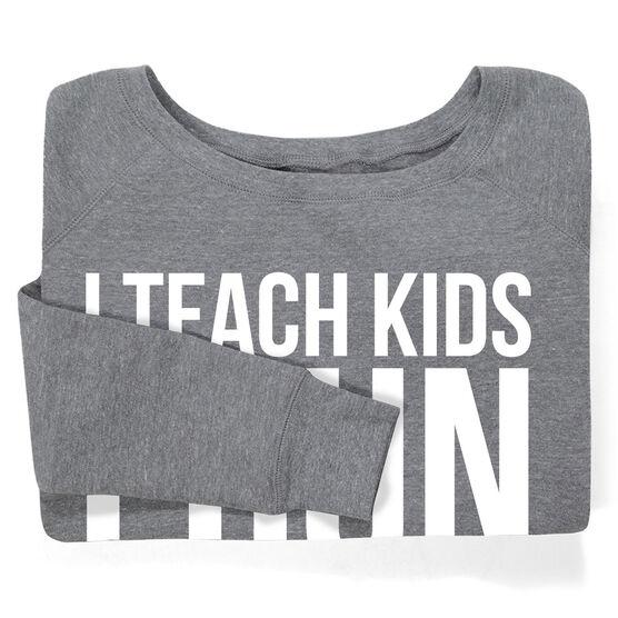 Running Fleece Wide Neck Sweatshirt - I Teach Kids I Run Marathons