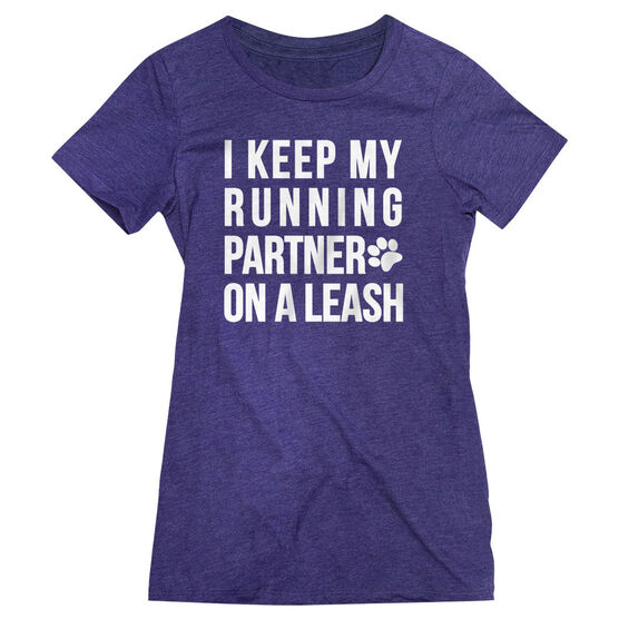 Women's Everyday Runners Tee - I Keep My Running Partner On A Leash
