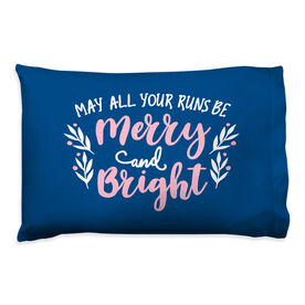 Running Pillow Case - May All Your Runs Be Merry And Bright