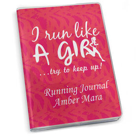 GoneForaRun Running Journal - I Run Like A Girl... Try To Keep Up Decorative