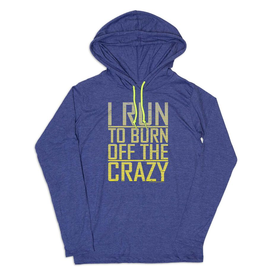 Men's Running Lightweight Hoodie - I Run To Burn Off The Crazy