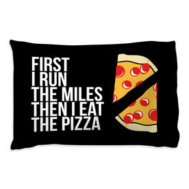 Running Pillow Case - Then I Eat The Pizza