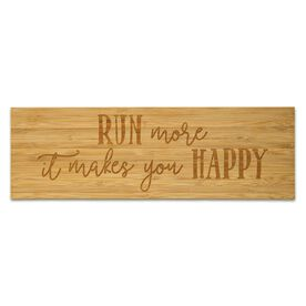 """Running 12.5"""" X 4"""" Engraved Bamboo Removable Wall Tile - Run More It Makes You Happy"""