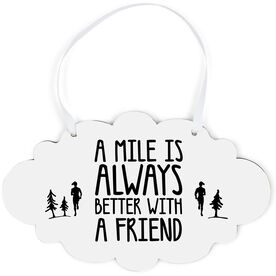 Running Cloud Sign - A Mile Is Always Better with A Friend