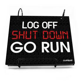 BibFOLIO® Race Bib Album - Log Off Shut Down Go Run
