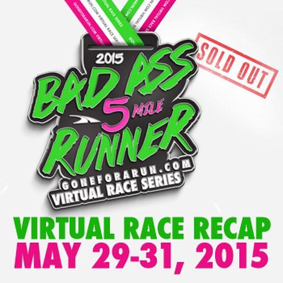 Bad Ass Runner Virtual 5 Mile Race