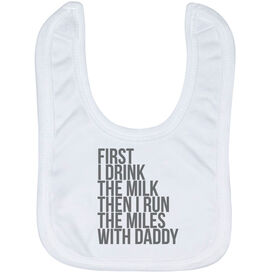Running Baby Bib - Then I Run The Miles With Daddy