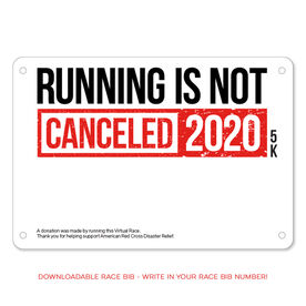 Virtual Race - Running Is Not Canceled 5K (2020) ($5 Donated to the American Red Cross)