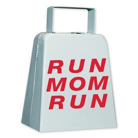 RUN MOM RUN Cow Bell