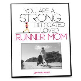Running Photo Frame Strong Runner Mom