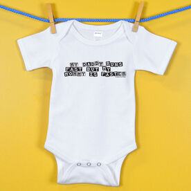 Baby One-Piece My Daddy Runs Fast But My Mommy Is Faster